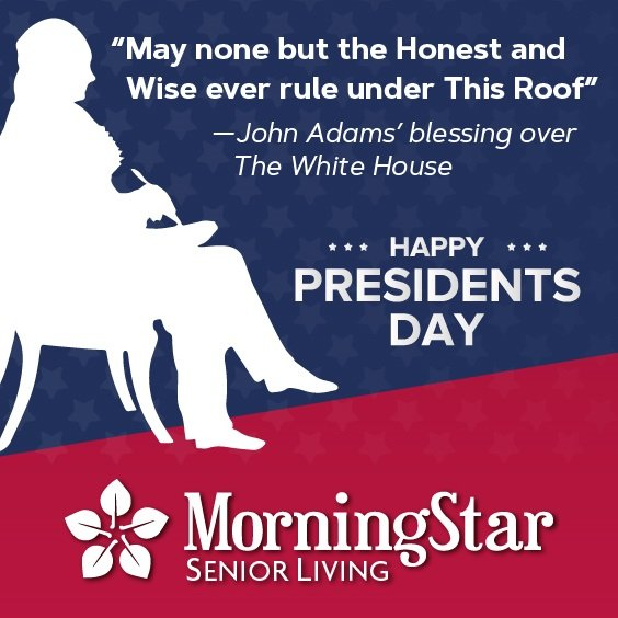 Happy President's Day from MorningStar of Fort Collins
